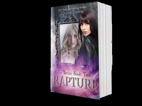 Rapture, Book 2 of the Elfin Series