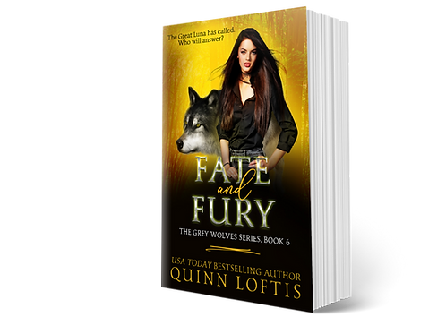 Fate and Fury, Book 6 of the Grey Wolves Series