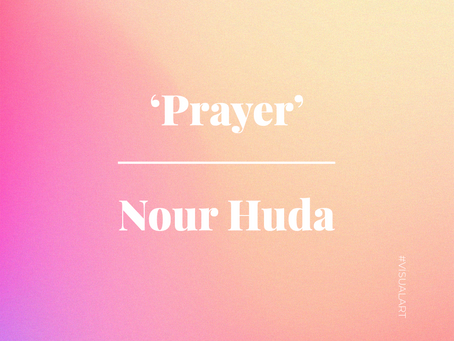 'Prayer' by Nour Huda