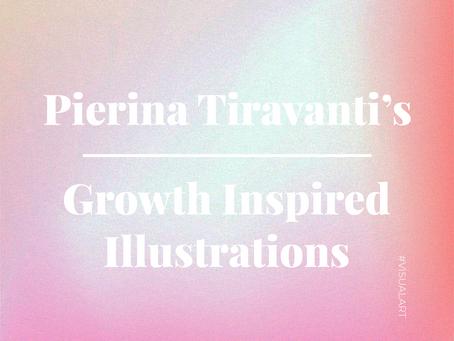 Pierina Tiravanti's Growth Inspired Illustrations