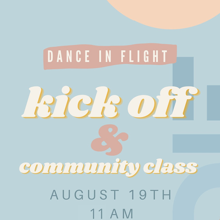 Dance in Flight Kick off & Community Class