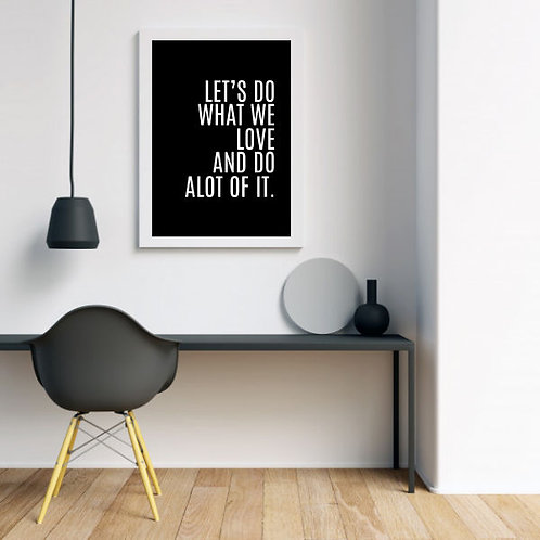 Do what We Love _ Download & Print