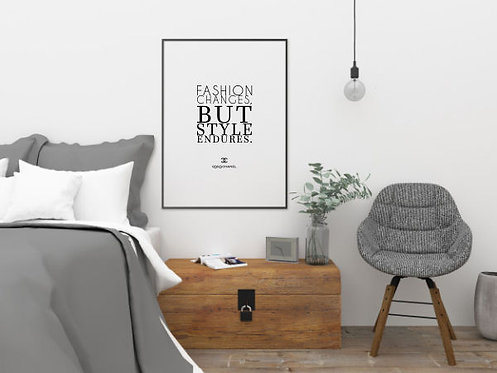 Fashtion changes but Style Endures - Download & Print