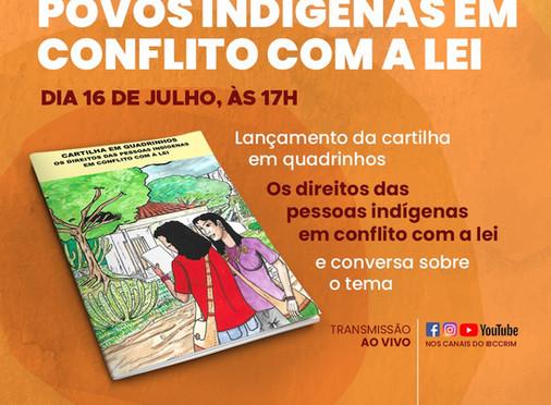 IISC lança cartilha sobre os direitos de pessoas indígenas em conflito com a lei