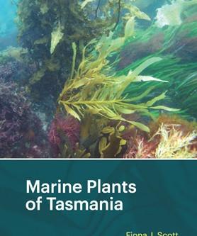 Marine Plants of Tasmania: A Review