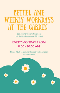 Bethel AME weekly workdays at the  garden.png