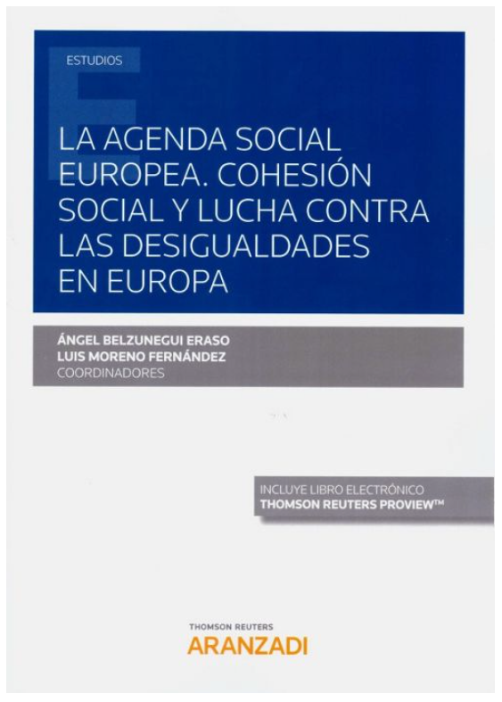 La agenda social europea: cohesión social y lucha contra las desiguald ades en europa(Dúo)