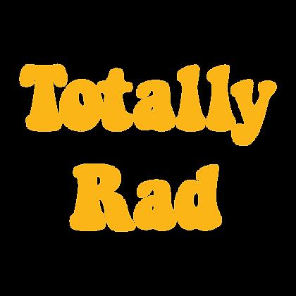 Totally Rad (Pineapple)