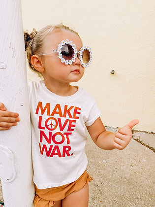 Make Love not War.