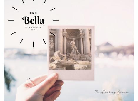 Ciao Bella! All Aboard for Italia