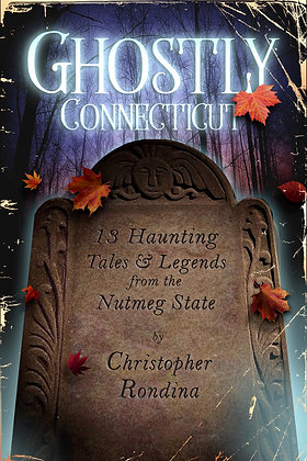 Ghostly Connecticut (pre-order)