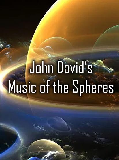 John David's Music of the Spheres
