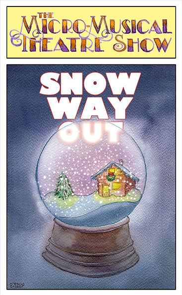 Snow Way Out_FINAL-Playbill-640px.jpg
