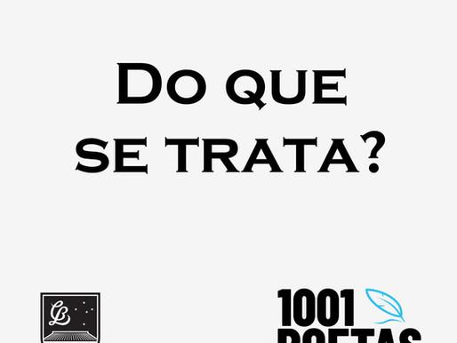 1001 Poetas — Uma enorme realização!