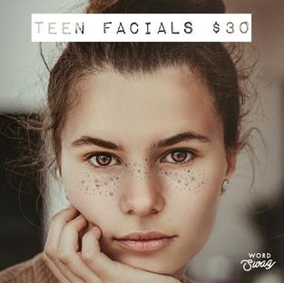 Teen Facials