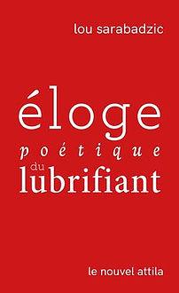 Eloge poétique du lubrifiant_couverture.