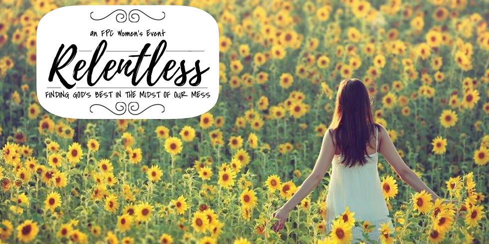 Relentless | FPC Women's Event