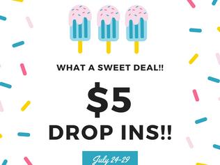 $5 Drop-in Special