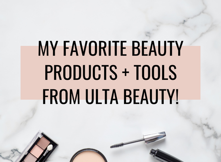 My 11 favorite beauty products + tools you can buy online from ultabeauty.com!