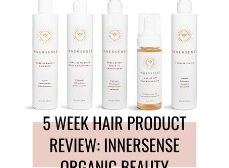 My 5 Week Hair Product Review: Innersense Organic Beauty