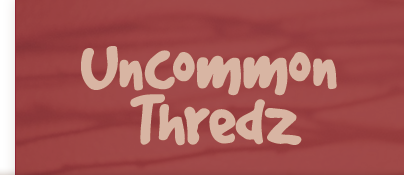 Uncommon Thredz