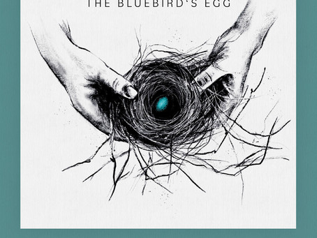 """Release date for """"The Bluebird's Egg"""""""