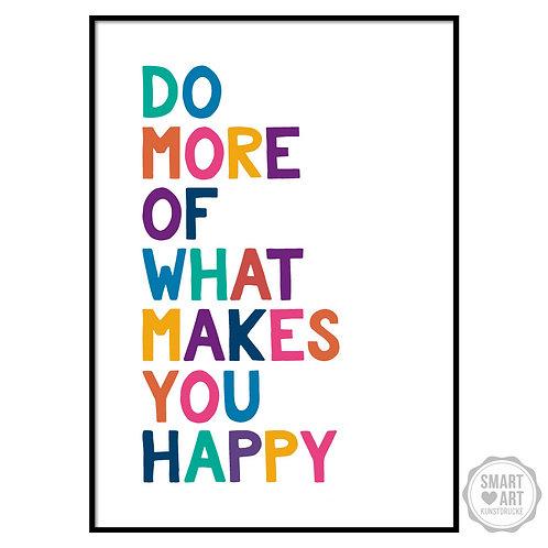 """Kunstdruck """"More Happy"""""""