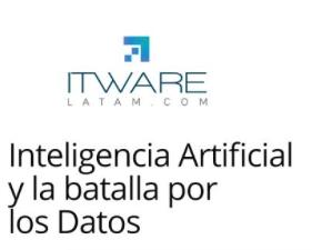 Inteligencia Artificial y la batalla por los datos
