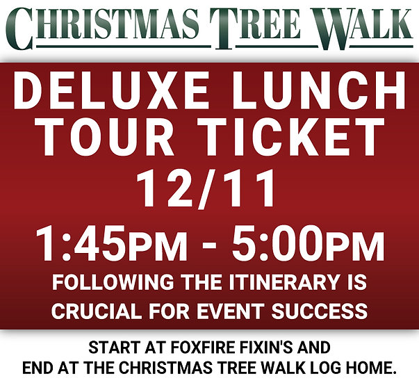 Deluxe  - 12/11 - Lunch Tour Ticket