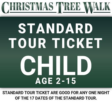 Christmas Tree Walk Standard Tour Ticket - Child