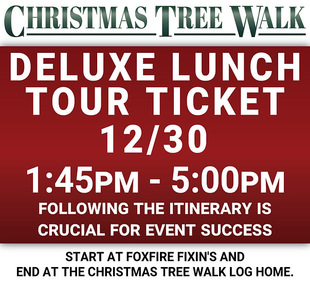 Deluxe  - 12/30 - Lunch Tour Ticket