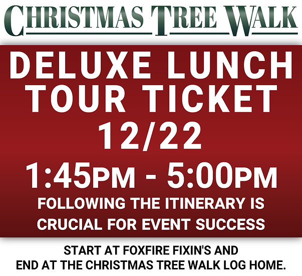 Deluxe  - 12/22 - Lunch Tour Ticket