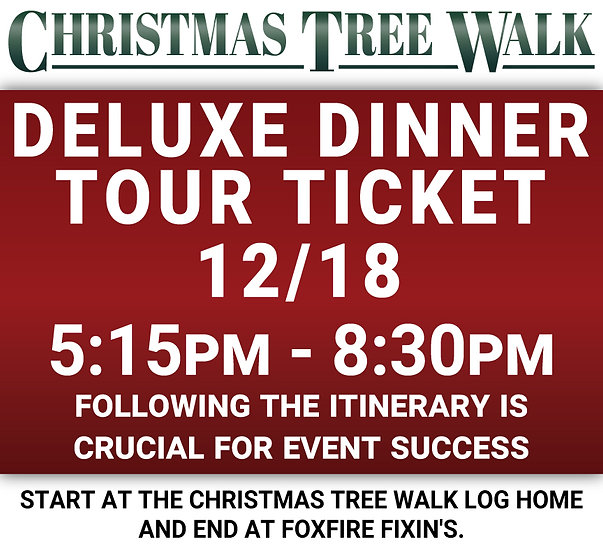 Deluxe  - 12/18 - Dinner Tour Ticket
