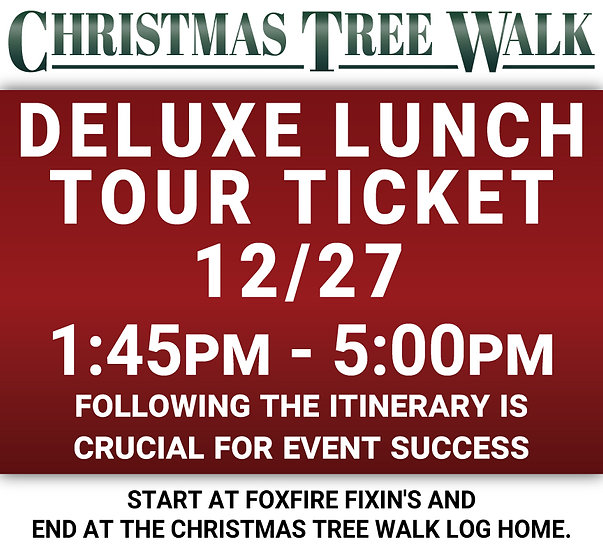 Deluxe  - 12/27 - Lunch Tour Ticket