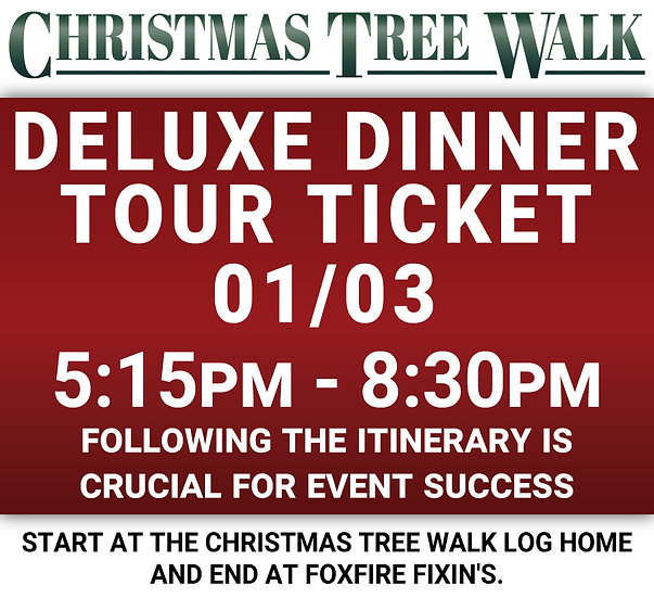 Deluxe  - 01/03 - Dinner Tour Ticket