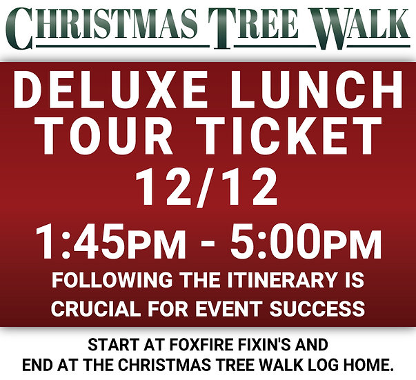 Deluxe  - 12/12 - Lunch Tour Ticket