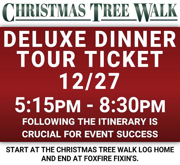 Deluxe  - 12/27 - Dinner Tour Ticket