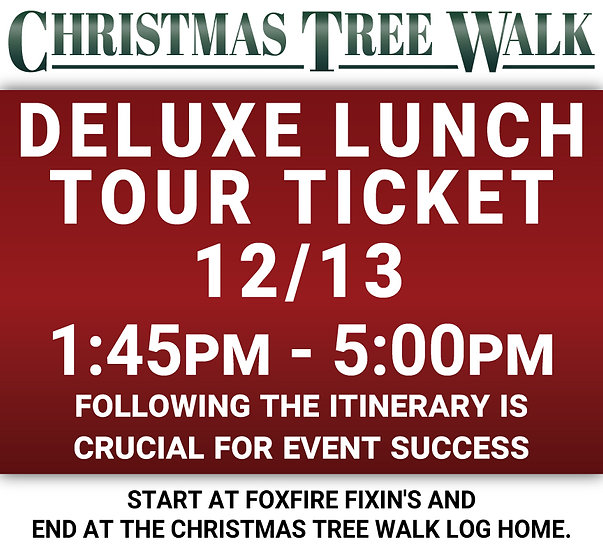 Deluxe  - 12/13 - Lunch Tour Ticket