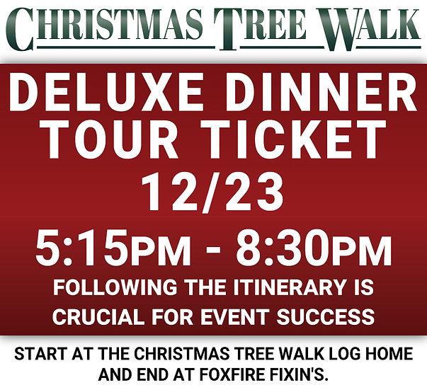 Deluxe  - 12/23 - Dinner Tour Ticket