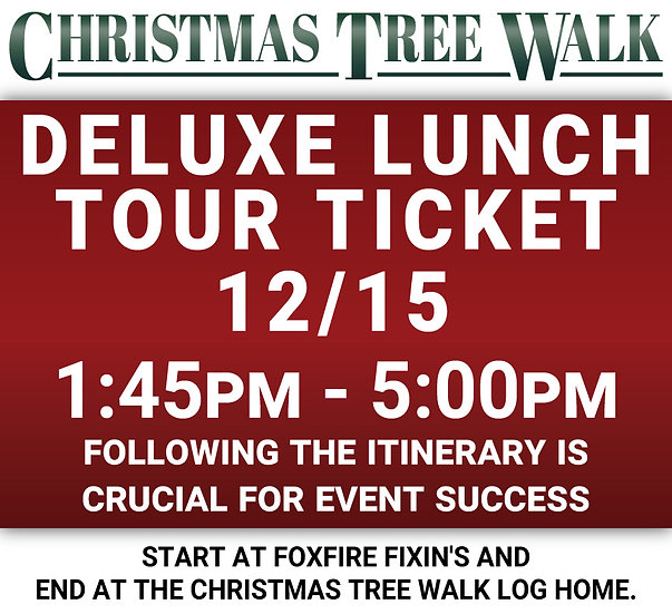 Deluxe  - 12/15 - Lunch Tour Ticket