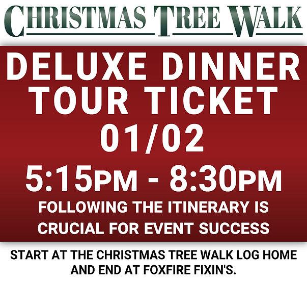 Deluxe  - 01/02 - Dinner Tour Ticket
