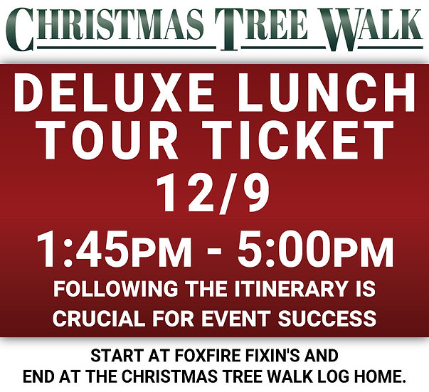 Deluxe  - 12/9 - Lunch Tour Ticket