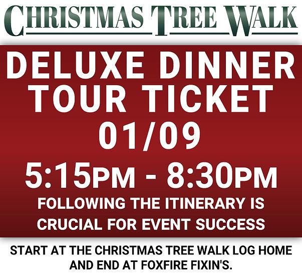 Deluxe  - 01/09 - Dinner Tour Ticket