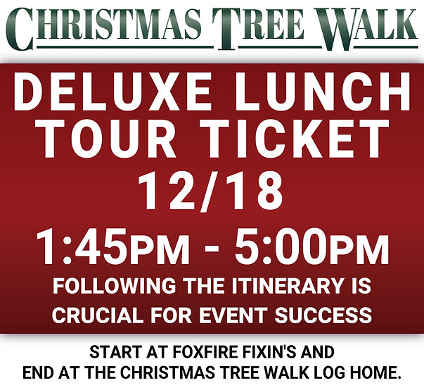 Deluxe  - 12/18 - Lunch Tour Ticket