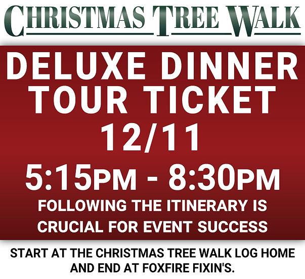 Deluxe  - 12/11 - Dinner Tour Ticket