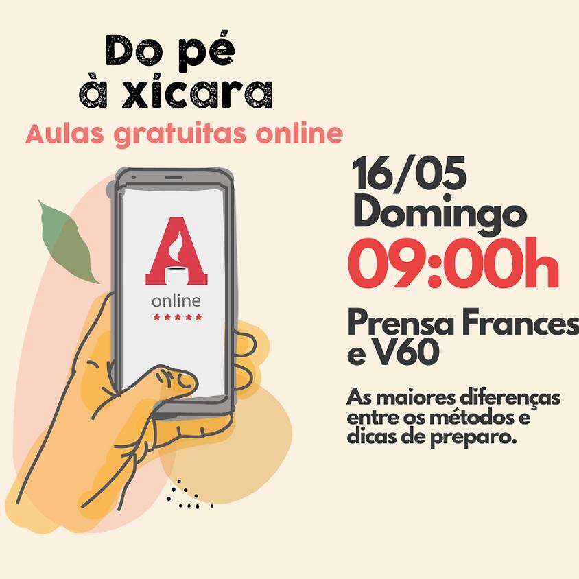 Do Pé à Xícara - Domingo 16/05 às 09:00 - Prensa Francesa e V60