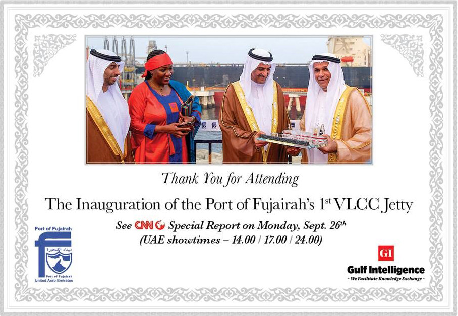 The Inauguration of the Port of Fujairah 1st VLCC Jetty
