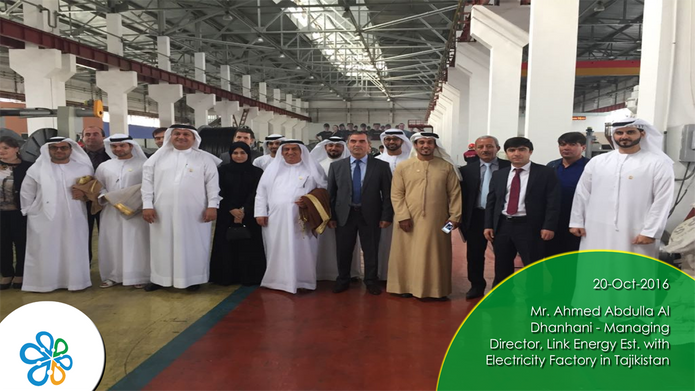 Mr. Ahmed Abdulla Al Dhanhani - Managing Director, Link Energy Est. with  Electricity Factory in Tajikistan