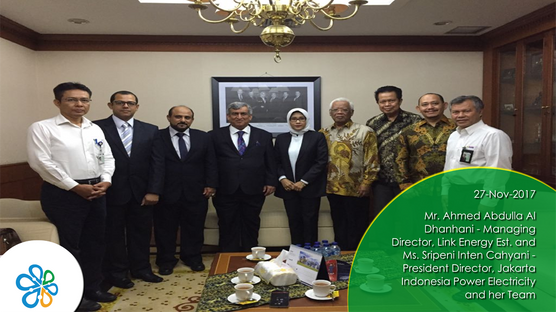 Mr. Ahmed Abdulla Al Dhanhani - Managing Director, Link Energy Est. and Ms. Sripeni Inten Cahyani - President Director, Jakarta Indonesia Power Electricity and her Team
