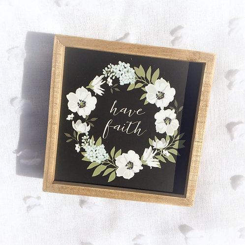 """""""Have Faith"""" Box Sign"""